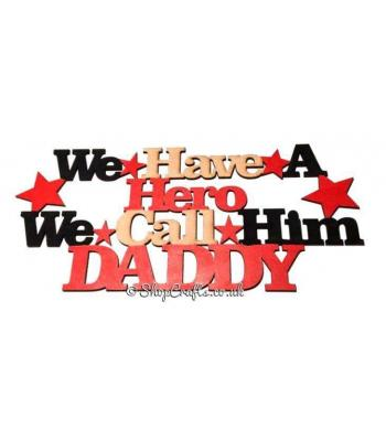 Father's Day Daddy Hero Plaque