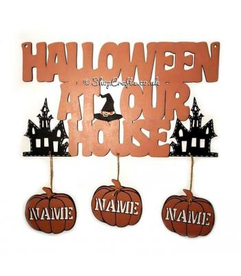 Halloween at our house sign