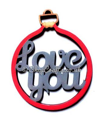 'Love you' Christmas Tree Bauble
