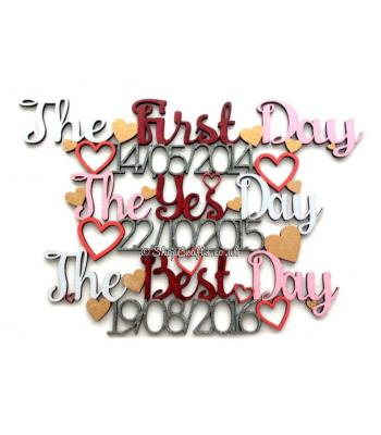 Personalised 'The First Day, The Yes Day, The Best Day ' Date Hanging Sign